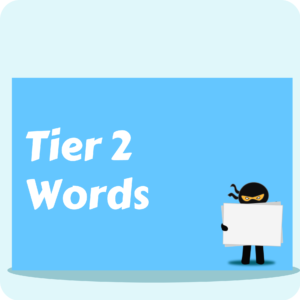 Tier 2 Words