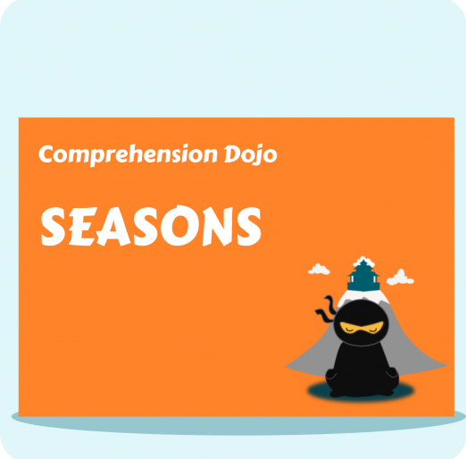 Comprehension Dojo - Seasons