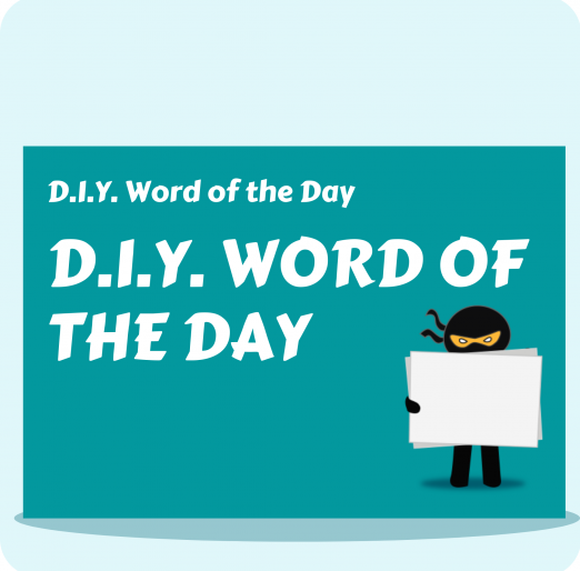 DIY Word of the Day